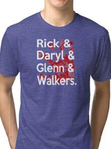 Rick & Daryl & Glenn & Walkers. Tri-blend T-Shirt
