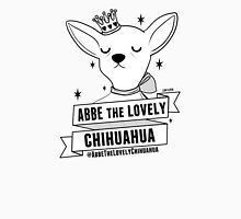 ABBE the LOVELY chihuahua Unisex T-Shirt
