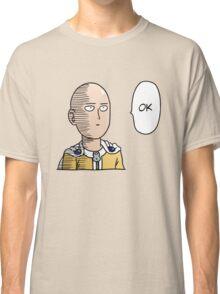 Saitama OK Classic T-Shirt