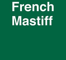 French Mastiff Unisex T-Shirt