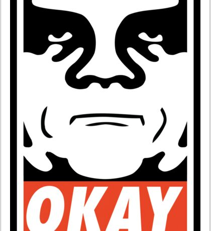 OBEY GIANT - OKAY Shepard Fairey Sticker