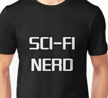 Sci Fi Nerd Unisex T-Shirt