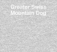 Greater Swiss Mountain Dog Unisex T-Shirt