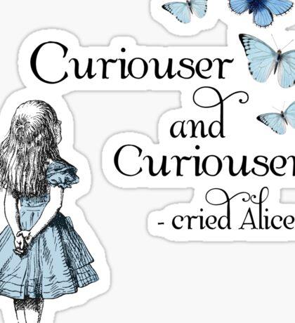 Alice in Wonderland Curiouser Sticker