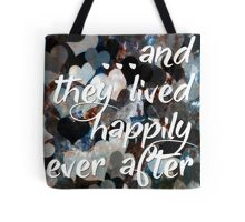 And they lived... Tote Bag