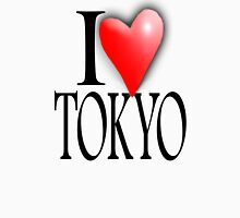 TOKYO, I LOVE TOKYO, Japan, Japanese City,  47 prefectures of Japan Unisex T-Shirt