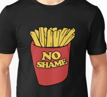 No shame in french fries Unisex T-Shirt