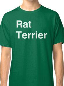 Rat Terrier Classic T-Shirt