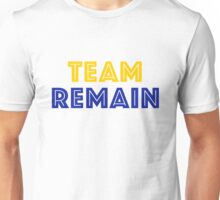 EU Vote - Team Remain Unisex T-Shirt