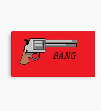 bang Canvas Print