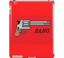 bang iPad Case/Skin