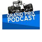 Grand Prix Podcast by Elton McManus