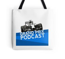 Grand Prix Podcast Tote Bag