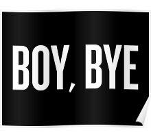 BOY, BYE Poster