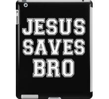 Jesus Saves Bro funny iPad Case/Skin