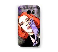 "Scully ""Sure.Fine.Whatever."" Samsung Galaxy Case/Skin"