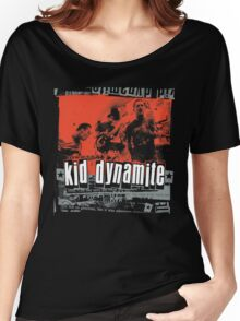 Kid Dynamite T-Shirt Women's Relaxed Fit T-Shirt
