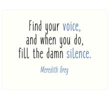Grey's Anatomy - Find your voice Art Print
