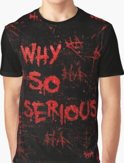 The Joker - Why So Serious Design Graphic T-Shirt
