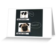 The Cow Goes . . . Woof! Greeting Card