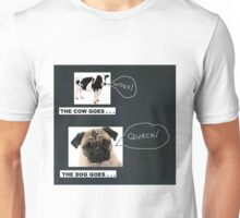 The Cow Goes . . . Woof! Unisex T-Shirt