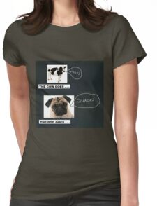 The Cow Goes . . . Woof! Womens Fitted T-Shirt