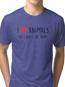 I Love Animals Tri-blend T-Shirt