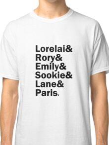 Gilmore Girls - Lorelai & Rory & Emily & Sookie & Paris | White Classic T-Shirt
