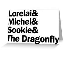 Gilmore Girls - Lorelai & Michel & Sookie & The Dragonfly   White Greeting Card