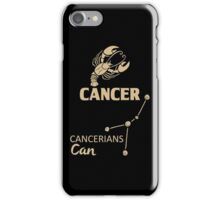 Cancer Quotes - Cancerians Can! iPhone Case/Skin