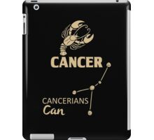 Cancer Quotes - Cancerians Can! iPad Case/Skin