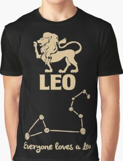 Leo Quotes - Everyones Loves A Leo Graphic T-Shirt