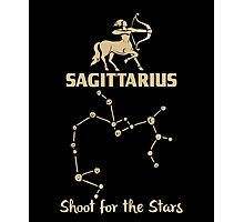Sagitarius Quotes - Shoot For The Stars Photographic Print