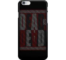 Dead Is Dead (Typography) iPhone Case/Skin