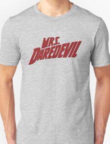Mrs. Daredevil Unisex T-Shirt