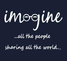 Imagine - John Lennon Tribute Artwork - Imagine All The People Sharing All The World... WHITE Kids Tee