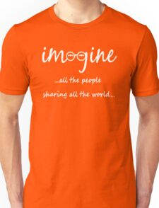 Imagine - John Lennon Tribute Artwork - Imagine All The People Sharing All The World... WHITE Unisex T-Shirt