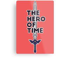 The Hero of Time Metal Print