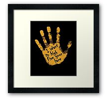 I Want To High Five Your Face Framed Print