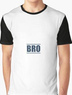BRO Graphic T-Shirt