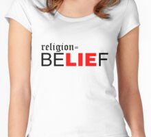 Religion = beLIEf (white) Women's Fitted Scoop T-Shirt