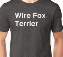 Wire Fox Terrier Unisex T-Shirt