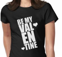 Will You Be My Valentine Womens Fitted T-Shirt