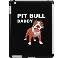 Pit Bull Daddy iPad Case/Skin