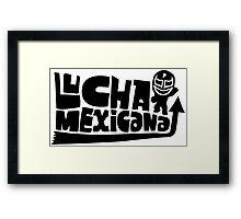 LUCHA MEXICANA Framed Print