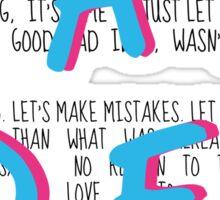 A Pretty Good Bad Idea, Me & You Sticker