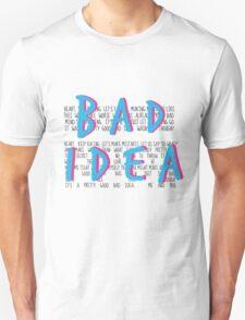 A Pretty Good Bad Idea, Me & You Unisex T-Shirt