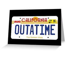 Outatime License Plate Greeting Card