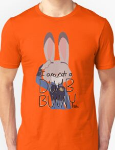 "Judy Hopps ""I Am Not A Dumb Bunny"" Unisex T-Shirt"
