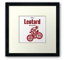 I'm a leotard wearing bike rider: Red Framed Print